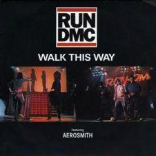 Walk This Way - Aerosmith, Run-D.M.C.