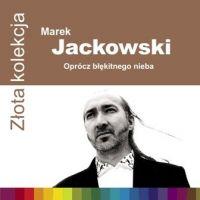 Oprócz Błękitnego Nieba - Marek Jackowski