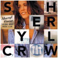 Leaving Las Vegas - Sheryl Crow