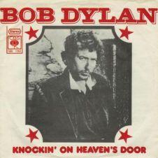 Knockin' On Heaven's Door - Bob Dylan