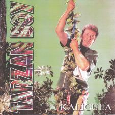Kaligula - Tarzan Boy