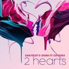2 Hearts - Sigma, Sam Feldt, Gia Koka
